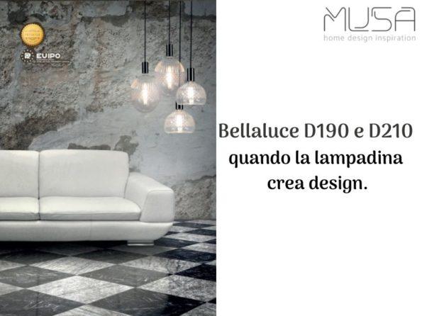 Lampadine Bellaluce D190 e D210 quando la lampadina fa design.